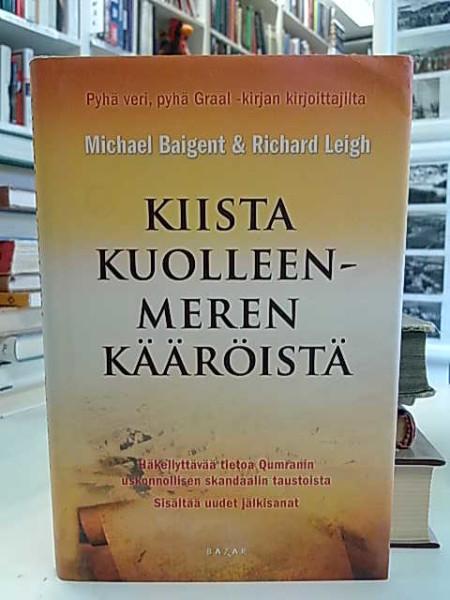 Kiista Kuolleenmeren kääröistä, Michael Baigent