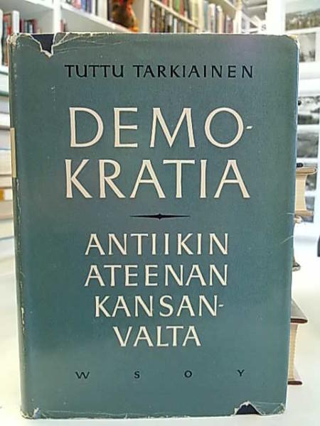 Demokratia - Antiikin Ateenan kansanvalta, Tuttu Tarkiainen