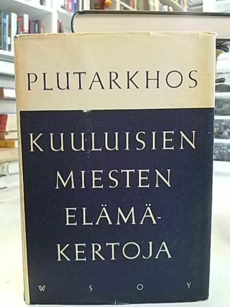 Kuuluisien miesten elämäkertoja,  Plutarkhos