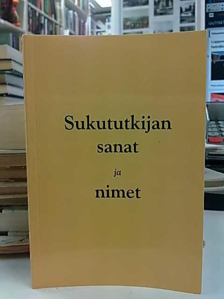 Sukututkijan sanat ja nimet, Anneli Mäkelä-Alitalo