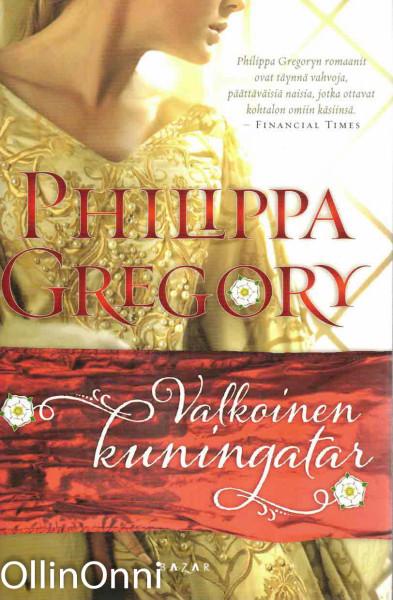 Valkoinen kuningatar, Philippa Gregory