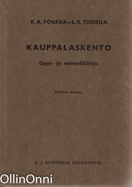 Kauppalaskento - Oppi- ja esimerkkikirja, K. A. Poukka