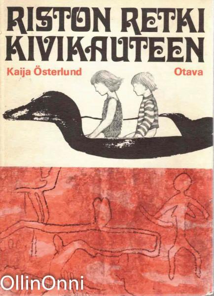 Riston retki kivikauteen, Kaija Österlund