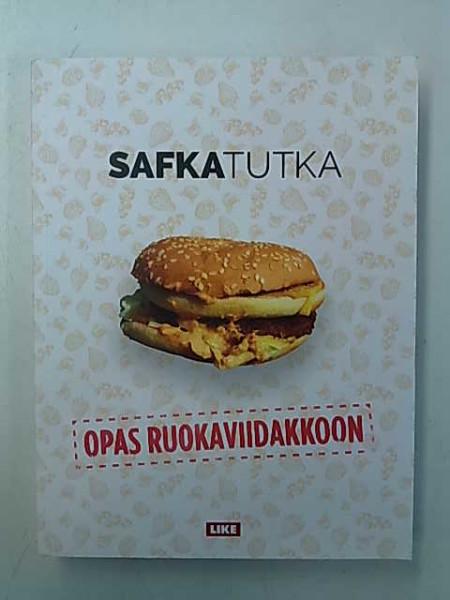 Safkatutka : opas ruokaviidakkoon, Fredu Sirviö
