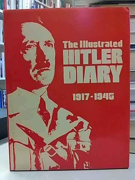 The Illustrated Hitler Diary 1917-1945, Stuart Laing