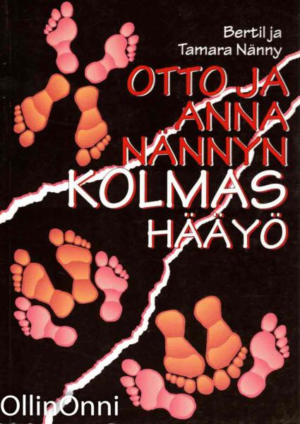 Otto ja Anna Nännyn kolmas hääyö, Bertil Nänny