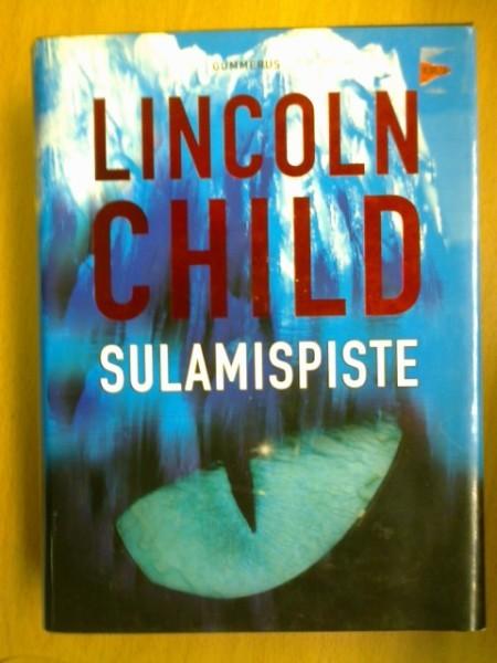 Sulamispiste, Lincoln Child