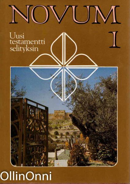 Novum 1-5 - Uusi testamentti selityksin, Thoralf Bilbrant