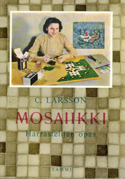Mosaiikki - Harrastelijan opas, C. Larsson