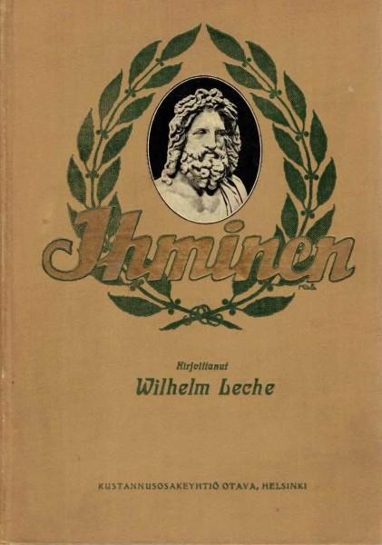 Ihminen - Hänen alkuperänsä ja kehityksensä, Wilhelm Leche