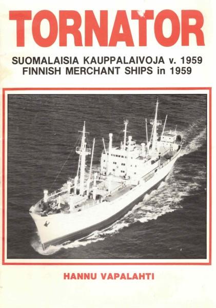 Tornator - Suomalaisia kauppalaivoja v. 1959 - Finnish Merchant Ships in 1959, Hannu Vapalahti