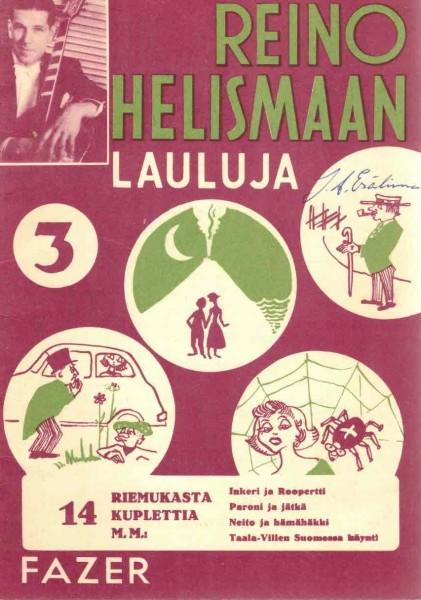 Reino Helismaan lauluja 3, Ei tiedossa