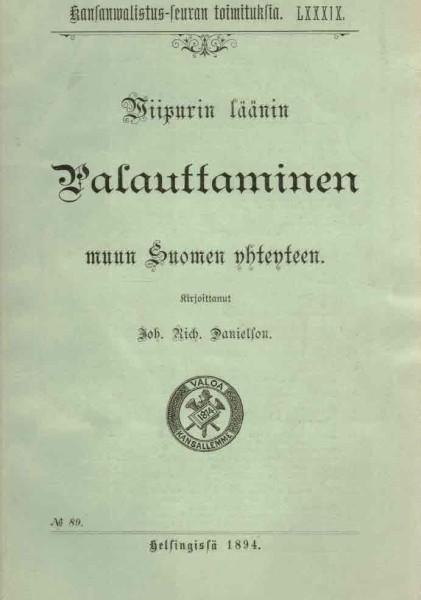 Viipurin läänin palauttaminen muun Suomen yhteyteen, J.R. Danielson