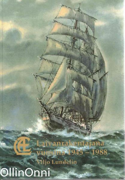LATE telakkana 1945-1990, Viljo Lundelin