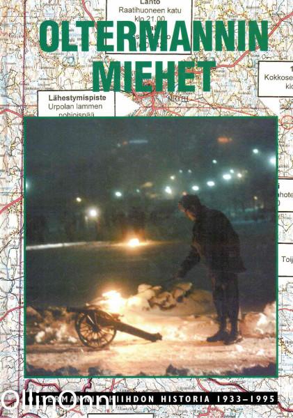Oltermannin miehet : Oltermannin historia 1933-1995, Veli Kovanen