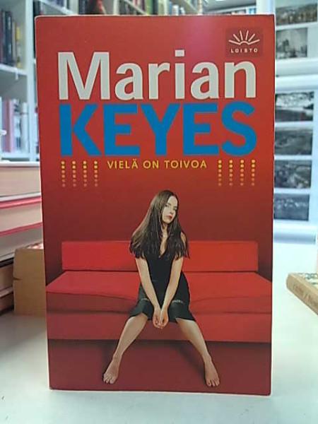 Vielä on toivoa, Marian Keyes