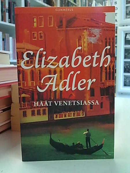 Häät Venetsiassa, Elizabeth Adler