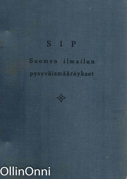 SIP - Suomen ilmailun pysyväismääräykset I-III, Ei tiedossa