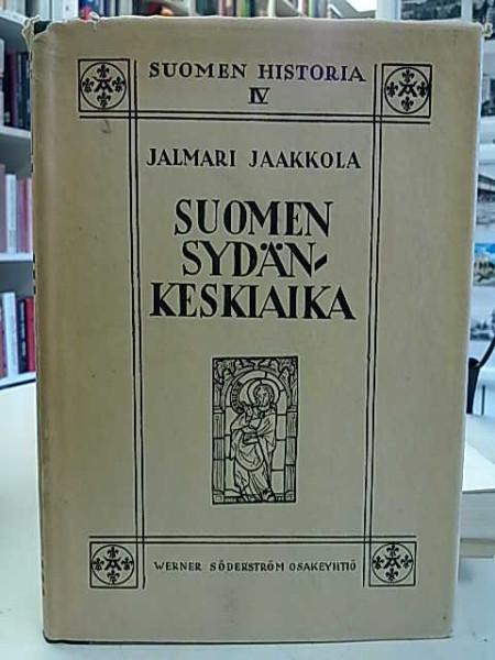 Suomen sydänkeskiaika - Suomen historia IV, Jalmari Jaakkola