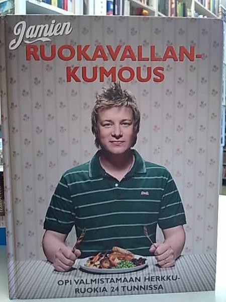 Jamien ruokavallankumous : opi kokkaamaan 24 tunnissa, Jamie Oliver