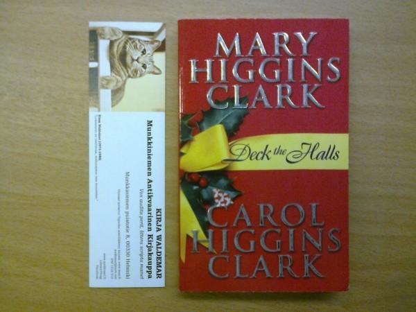 Deck the Halls, Higgins Clark Mary & Higgins Clark Carol