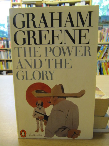 The power and the glory, Graham Greene