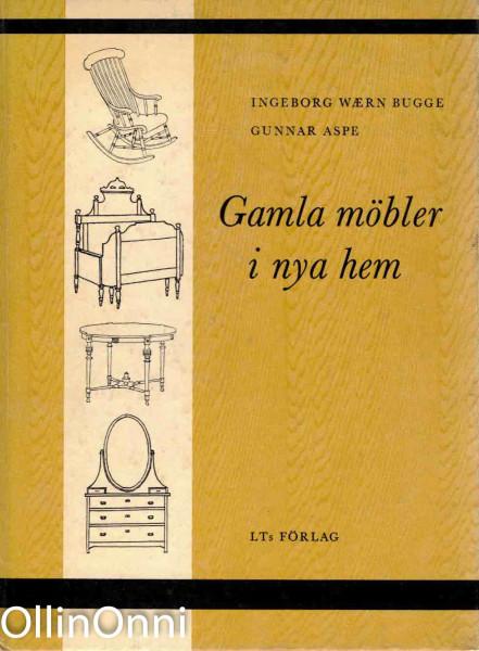 Gamla möbler i nya hem, Ingeborg Waern Bugge