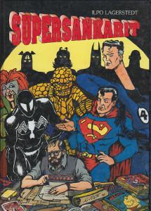 Supersankarit : ilmiö amerikkalaisessa sarjakuvassa, Ilpo Lagerstedt