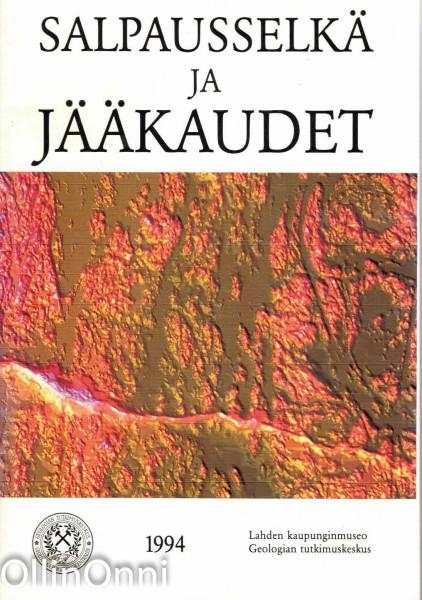 Salpausselkä ja jääkaudet, Jouko Heinonen