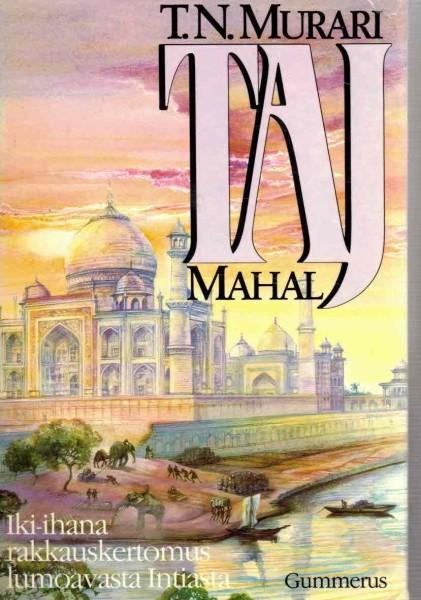 Taj Mahal, T. N. Murari