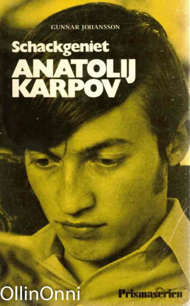 SCHACKGENIET ANATOLIJ KARPOV, Gunnar Johansson