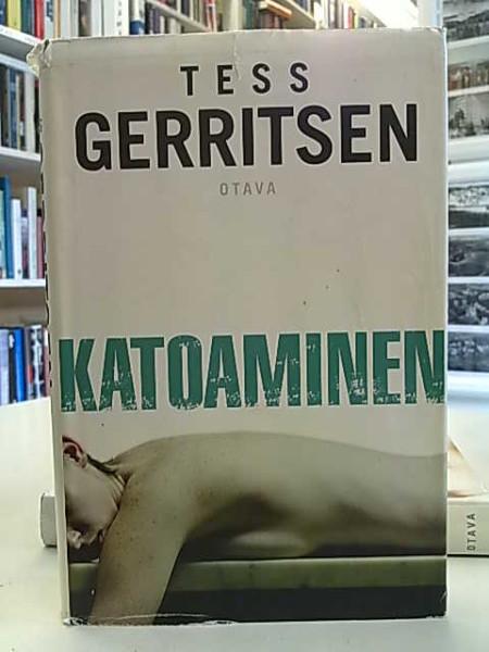 Katoaminen, Tess Gerritsen