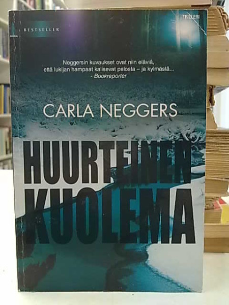 Huurteinen kuolema, Carla Neggers