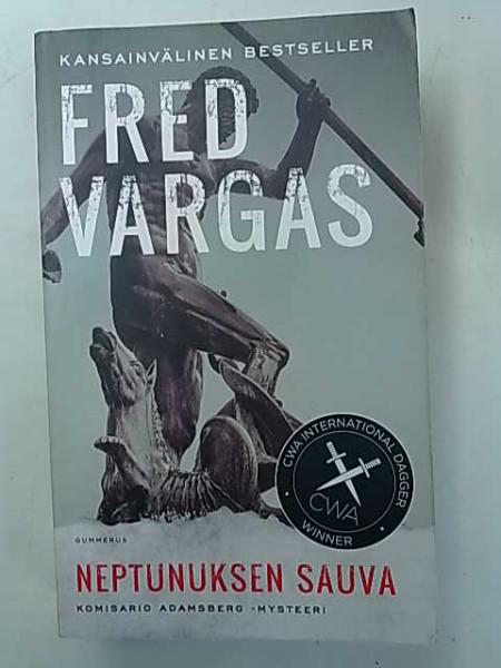 Neptunuksen sauva - Komisario Adamsberg -mysteeri, Fred Vargas
