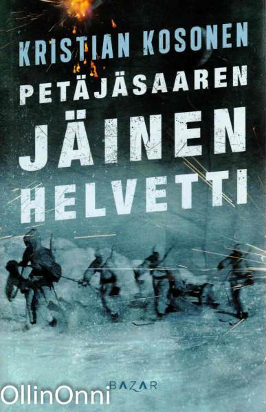 Petäjäsaaren jäinen helvetti, Kristian Kosonen