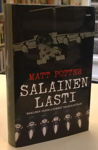 Salainen lasti - Maailman vaarallisimmat salakuljettajat, Matt Potter