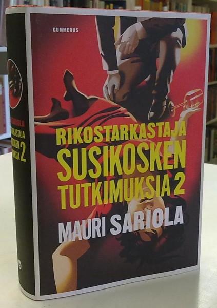 Rikostarkastaja Susikosken tutkimuksia 2, Mauri Sariola
