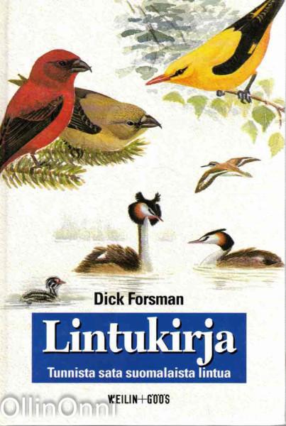 Lintukirja : tunnista sata suomalaista lintua, Dick Forsman