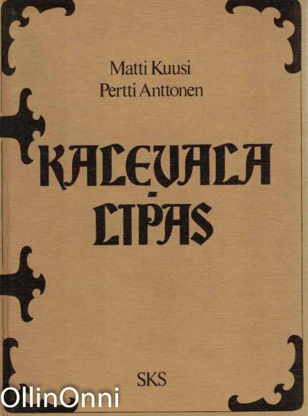 Kalevalalipas, Matti Kuusi