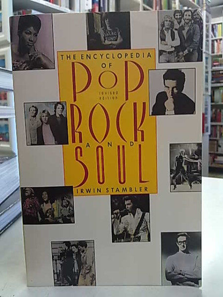 The Encyclopedia of Pop, Rock and Soul - Revised Edition, Irwin Stambler