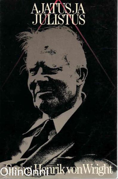 Ajatus ja julistus, Georg Henrik von Wright