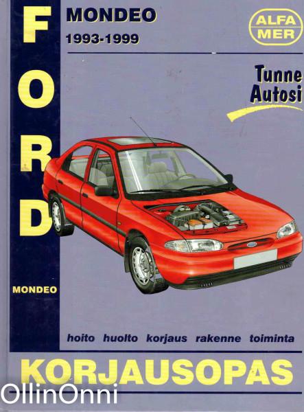 Ford Mondeo 1993-1999 : korjausopas, A. K. Legg