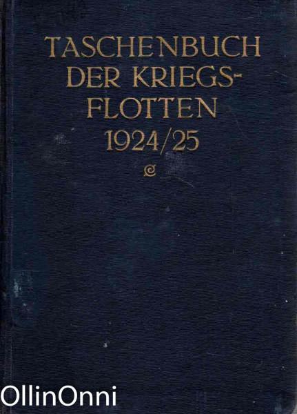 Taschenbuch der kriegsflotten 1924/25, B. Weyer