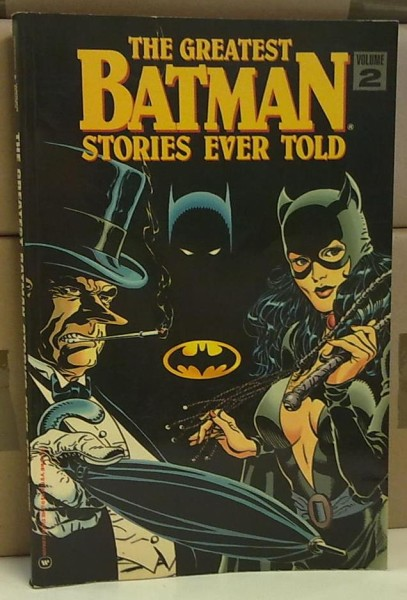 The Greatest Batman Stories Ever Told Volume 2,