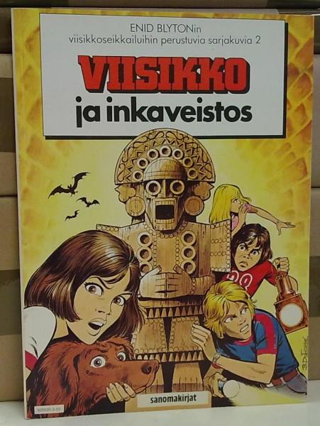 Viisikko ja inkaveistos - Enid Blytonin viisikkoseikkailuihin perustuvia sarjakuvia 2, Serge Rosenzweig