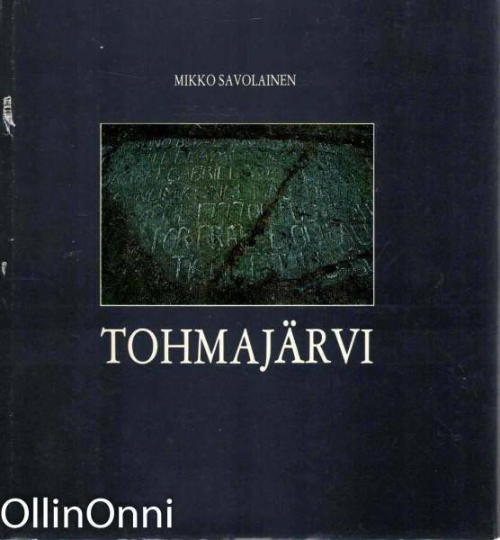 Tohmajärvi, Mikko Savolainen