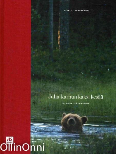 Juha-karhun kaksi kesää ja muita eläinjuttuja, Jouni K. Kemppainen