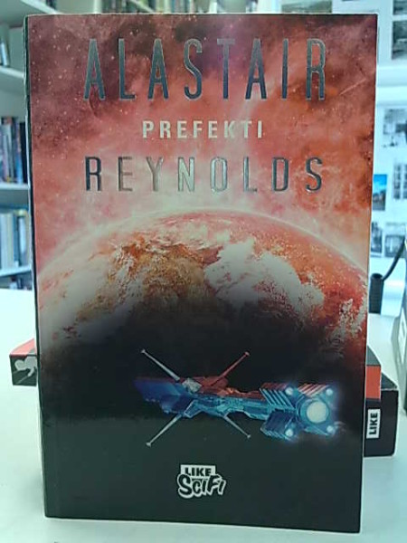 Prefekti, Alastair Reynolds