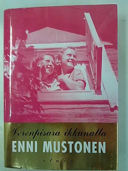 Verenpisara ikkunalla (Koskivuori -sarja 1), Enni Mustonen