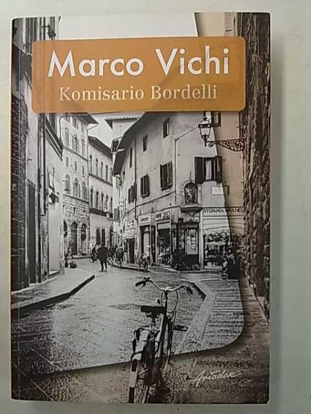 Komisario Bordelli, Marco Vichi